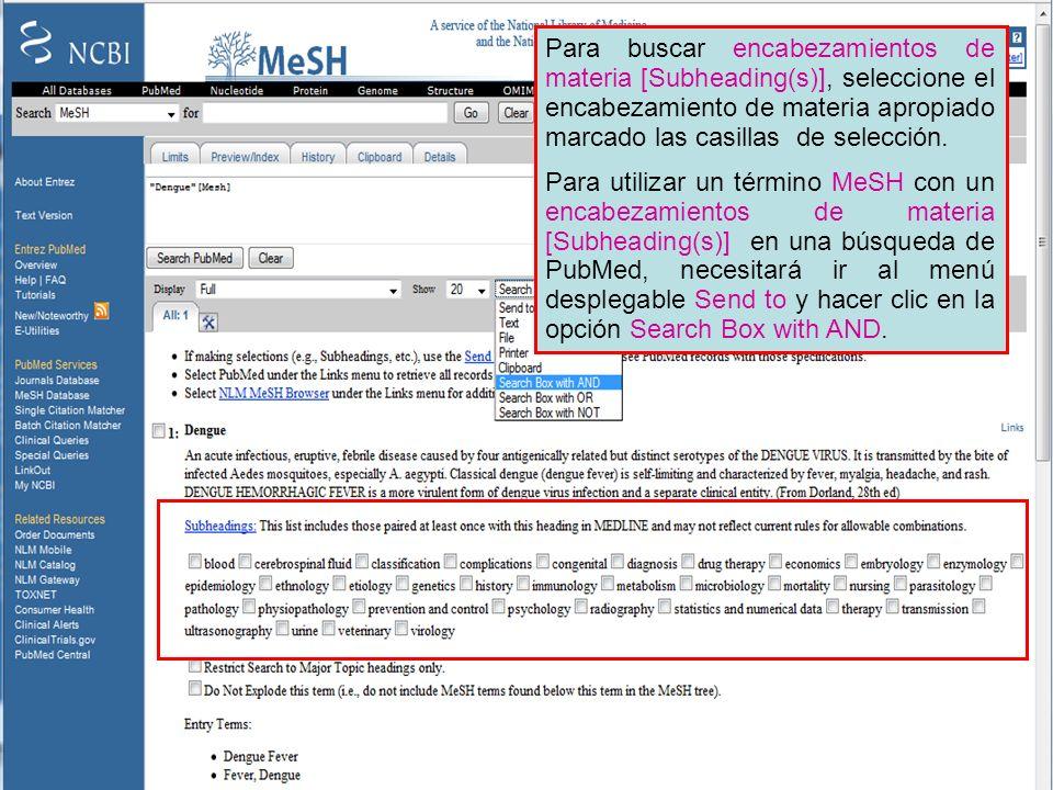 Para buscar encabezamientos de materia [Subheading(s)], seleccione el encabezamiento de materia apropiado marcado las casillas de selección.